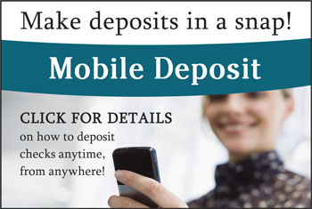Try Our Mobile Deposit